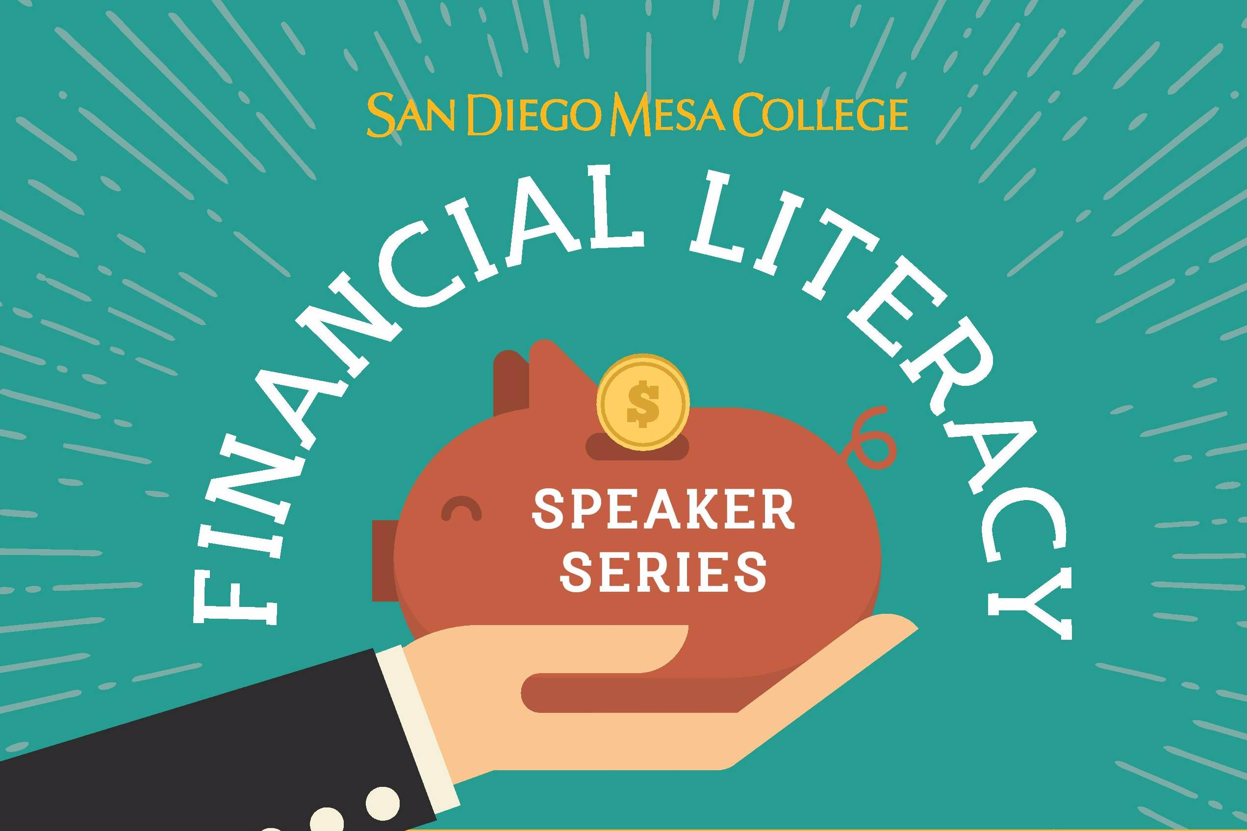 San Diego Mesa College's Financial Literacy Taskforce is starting a new Financial Literacy Speaker Series for students on campus, starting with a lecture on $mart $pending by Rae Russell on Thursday, Feb. 21 at 11:30 a.m.
