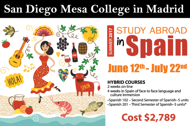 San Diego Mesa College students planning to take Spanish 102 or 201 this summer are invited to spend a month in Spain to study abroad for a true immersion experience from June 26 to July 22.