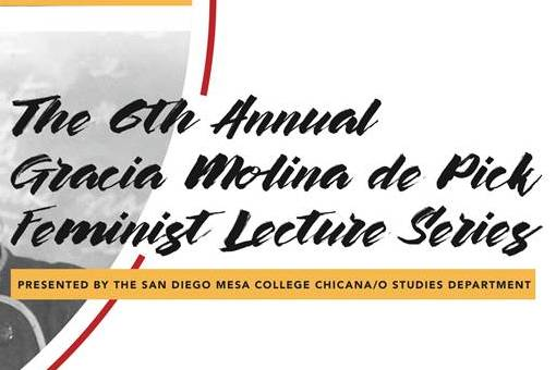 The 6th Annual Gracia Molina de Pick Feminist Lecture Series